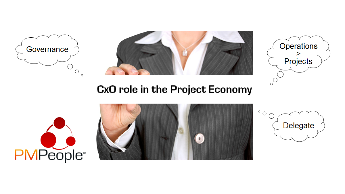 The CxO role in the Project Economy